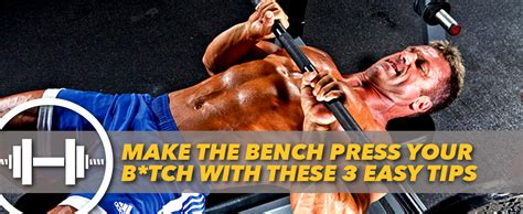 bench press facts make the bench press your b tch with these 3 easy tips generation iron