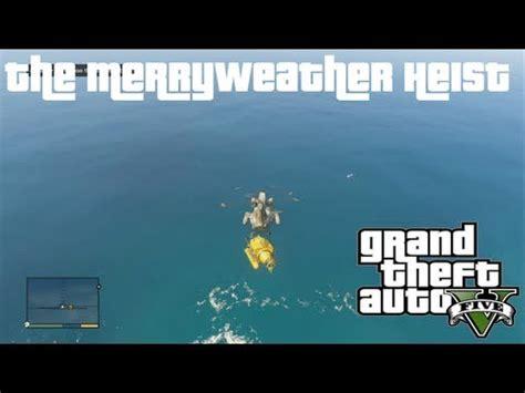 choosing the best approach the merryweather heist gta