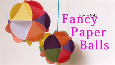 Paper Balls How To Make - how to make fancy paper hd diy room