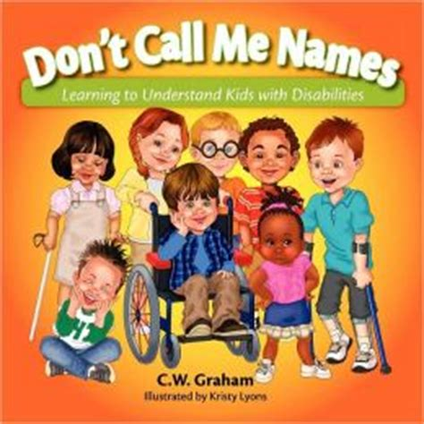 don t call me chip books don t call me names by c w graham 9780982569931