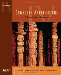 computer architecture sixth edition a quantitative approach the kaufmann series in computer architecture and design books computer architecture fourth edition a quantitative