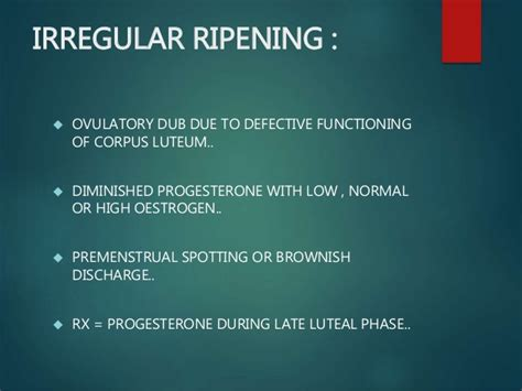 Irregular Shedding by Dysfunctional Uterine Bleeding