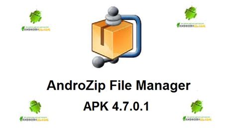 androzip apk androzip file manager 4 7 0 1 for android free apk