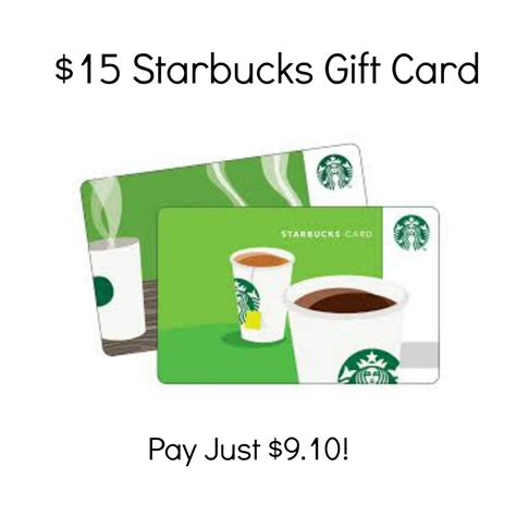 10 Dollar Starbucks Gift Cards - hot 15 starbucks gift card just 9 10