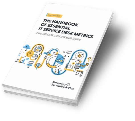 Service Desk Metrics by It Service Desk Metrics Handbook Servicedesk Plus Help Desk
