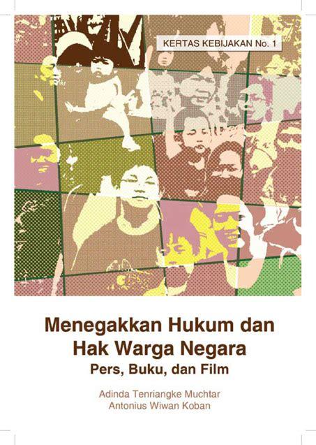 Buku Hukum Dan Kebebasan Pers menegakkan hukum dan hak warga negara the