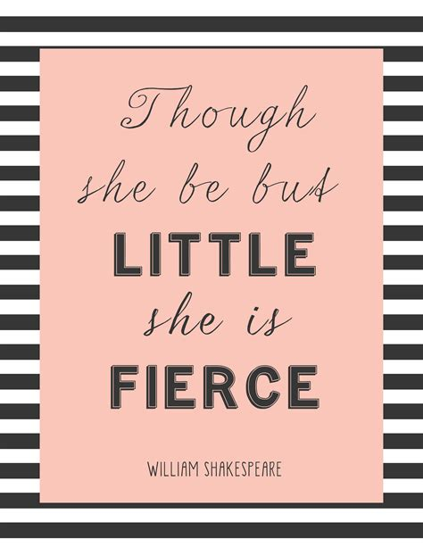 though she be but little she is fierce tattoo free printable though she be but she is fierce