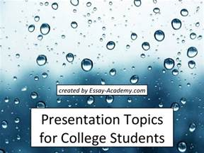 presentation topics for college students