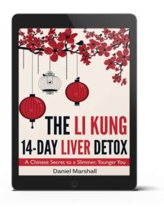 Li Kung Liver Detox Reviews by Li Kung 14 Day Liver Detox Review User Experience Exposed
