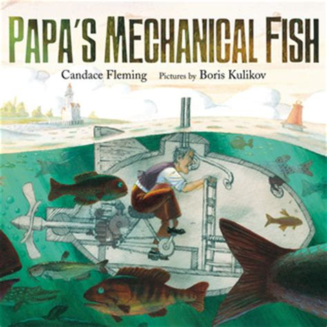 s fishing trip books papa s mechanical fish by fleming reviews