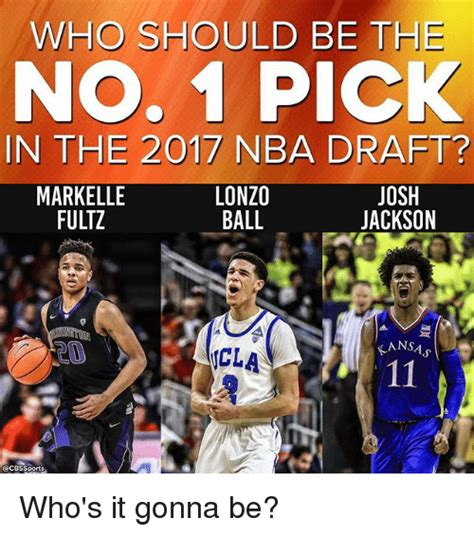 Nba Draft Memes - who should be the no 1 pick in the 2017 nba draft lonzo