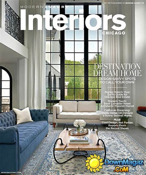 luxury home design magazine pdf modern luxury interiors chicago usa summer fall 2015