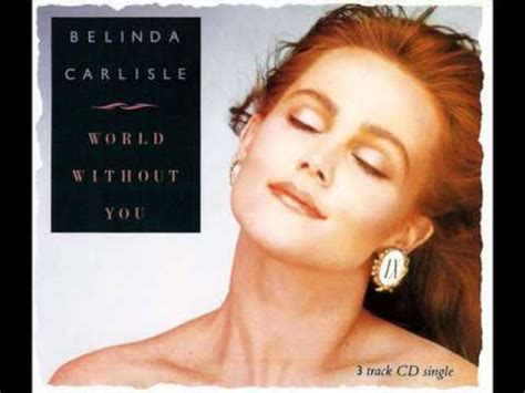 belinda carlisle la extended mix belinda carlisle world without you 12 quot extended