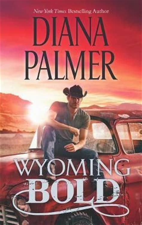 Wyoming Bold cap 925 cora 231 245 es ousados diana palmer literatura de