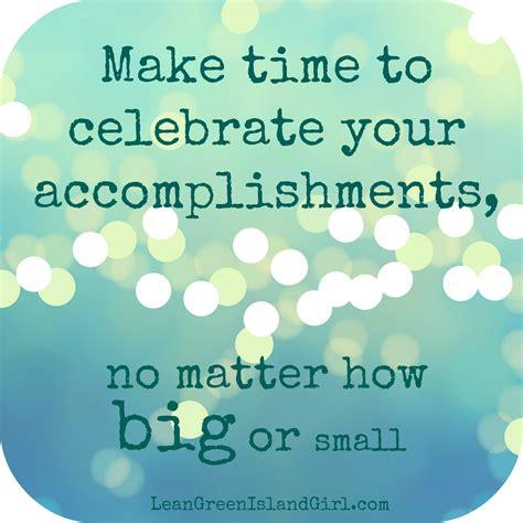 quotes about celebrating achievement quotesgram