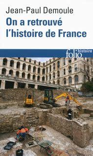 la france morcelee folio on a retrouv 233 l histoire de france folio histoire folio gallimard site gallimard