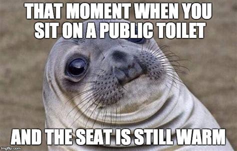 Warm Toilet Seat Meme - awkward moment sealion meme imgflip