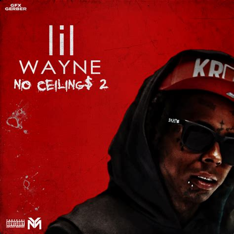 No Ceilings Lil Wayne by Gerbergfx Deviantart