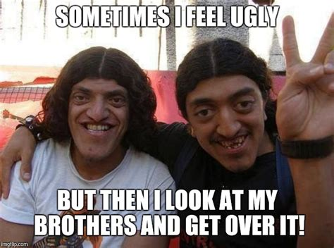 ugly brother meme imgflip