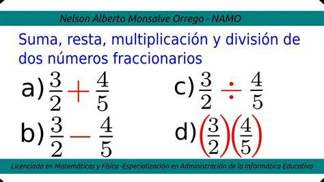 suma y resta de fraccionarios para nios de tercer grado n 250 meros fraccionarios suma resta multiplicaci 243 n y