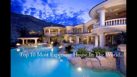 luxury when is the best top 10 expensive and luxury house in the world
