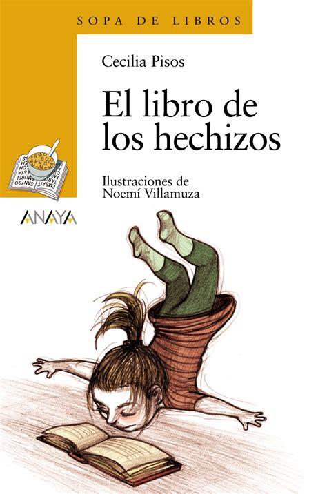 el libro de los 8416748071 el libro de los hechizos anaya infantil y juvenil
