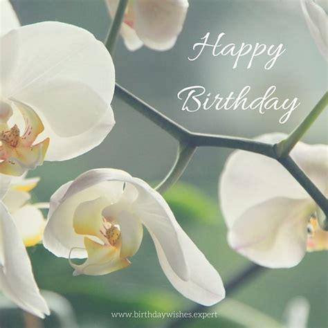 150 best orchid quotes images our happy birthday collection vœux d anniversaire bonheur et fleur
