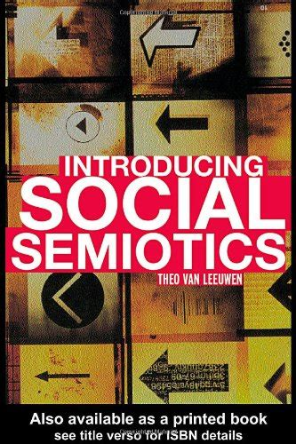 semiosis a novel books introducing social semiotics an introductory textbook