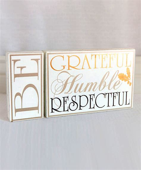 loving  wood  grateful humble respectful sign