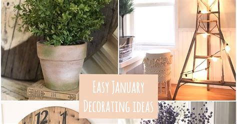 farmstead four easy january home decorating ideas