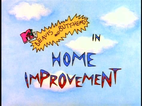 home improvement beavis and