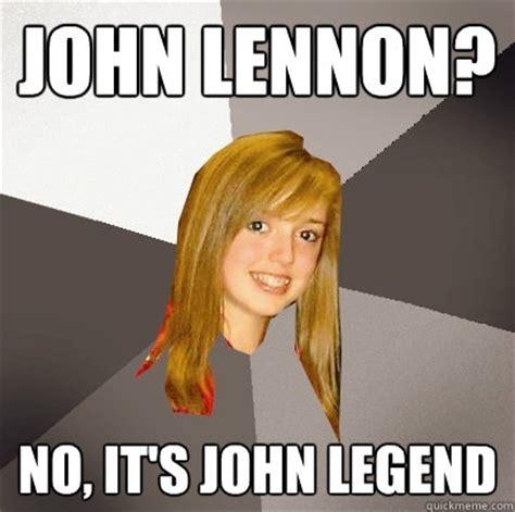 John Legend Meme - john lennon no it s john legend musically oblivious
