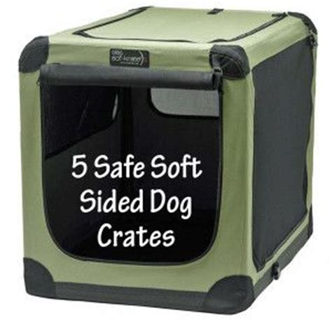 how to make dog crate comfortable 24 best images about soft sided dog crates on pinterest