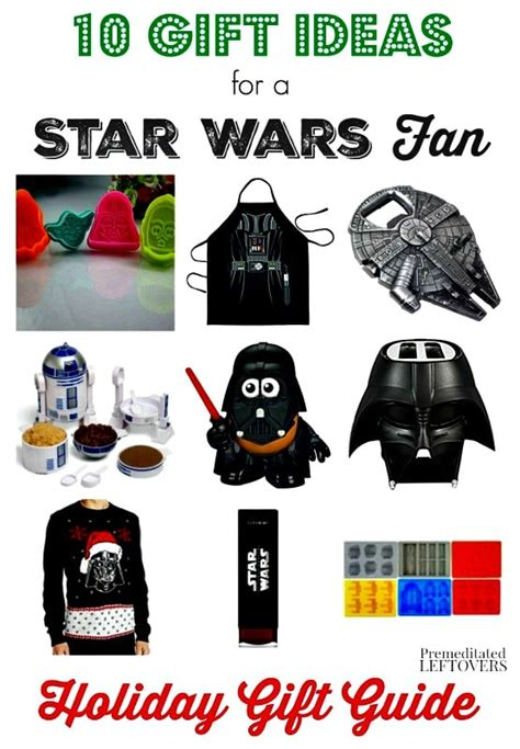 wars gift ideas 10 wars gifts ideas premeditated leftovers
