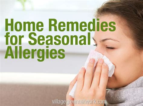 seasonal allergies home remedies here s to your health