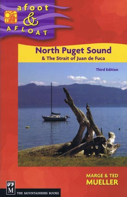 Afoot Amp Afloat North Puget Sound