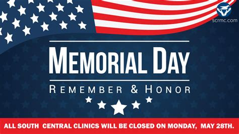 Memorial Day Honors Those Who Died In Service To Our Country by Memorial Day May 28th South Central Regional