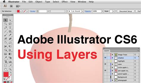 Adobe Illustrator Cs6 Use | adobe illustrator cs6 3 using layers youtube