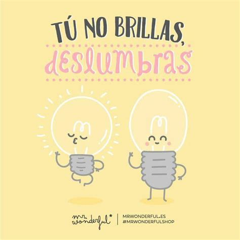 imagenes amor mr wonderful mr wonderful on frases frase bonitas y frases de