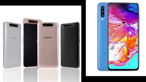 Samsung Galaxy A80 Launch Date by Samsung Galaxy A70 A80 Price In India Launch Date Features Specifications