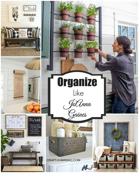 home organize organize your home like joanna gaines craft o maniac