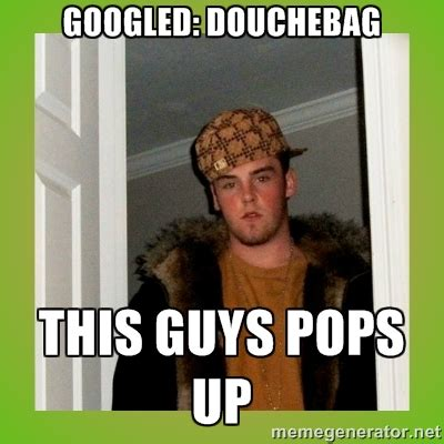 Douchebag Meme - this guy meme generator image memes at relatably com