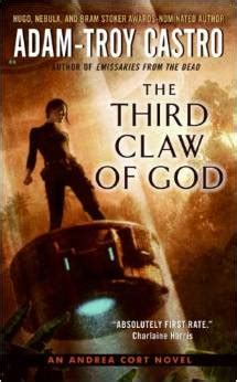 escape claws books review third claw of god by adam troy castro escape
