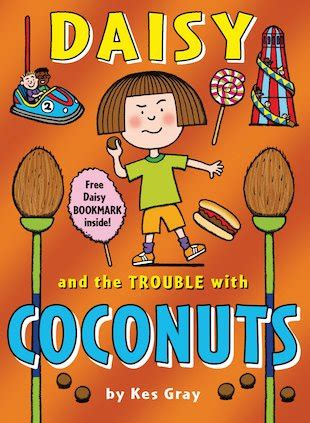 daisy and the trouble reviews for daisy and the trouble with coconuts scholastic kids club