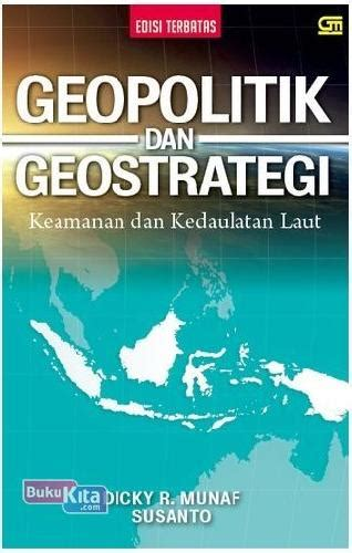 Geopolitik Dan Geostrategy Laksda Susanto Dicky R Murah Bukukita Geopolitik Geostrategy Toko Buku