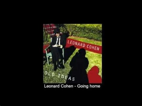 leonard cohen going home mp3 and lyrics from ideas