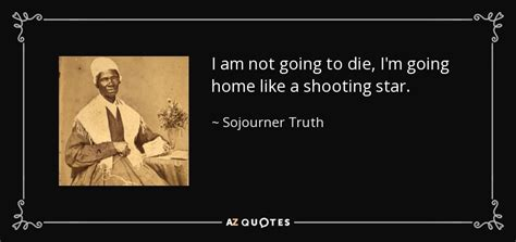 i not died i am in the next room sojourner quote i am not going to die i m going home like