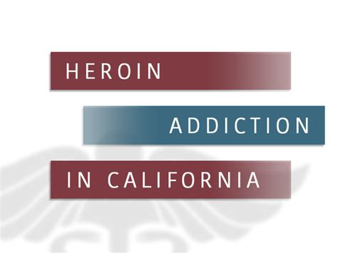 Free Detox Programs In California by Heroin Addiction And Rehab In California Heroin Abuse