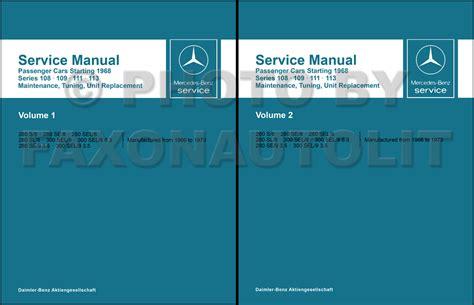small engine repair manuals free download 1988 mercedes benz s class on board diagnostic system 1966 1973 mercedes 108 109 111 113 service manual reprint