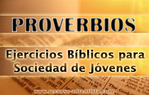 preguntas y respuestas biblicas para sociedad de jovenes ejercicios b 237 blicos de proverbios para sociedad de j 243 venes